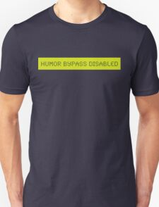 LCD: Humor Bypass Disabled T-Shirt