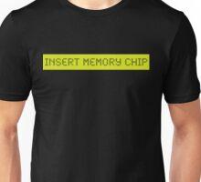LCD: Insert Memory Chip Unisex T-Shirt