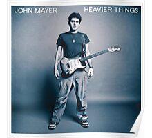 John Mayer Heavier Things Poster