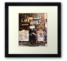 Cafe Wha, NYC, NY Framed Print