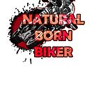 Natural Born Biker by ilmagatPSCS2
