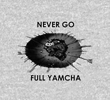 Dragon Ball Z - Never go full Yamcha Unisex T-Shirt