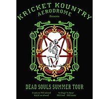 KRICKET KOUNTRY presents DEAD SOULS Summer Tour. Photographic Print