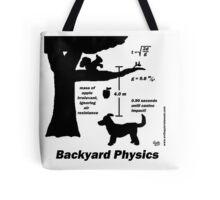 Backyard Physics Tote Bag