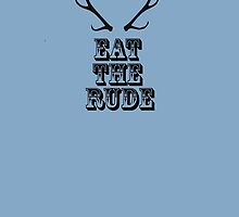 EAT THE RUDE (hannibal) by crowleying