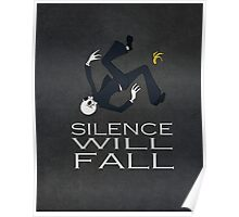 Silence Will Fall Poster