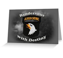 101st Airborne Division - Rendezvous with Destiny Greeting Card