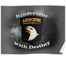 101st Airborne Division - Rendezvous with Destiny Poster