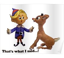 That's What I Said...? Rudolph The Red Poster