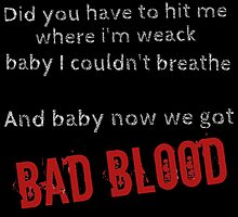 Bad Blood! by TimonPower77