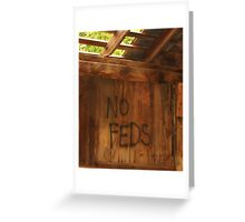 No Feds Greeting Card
