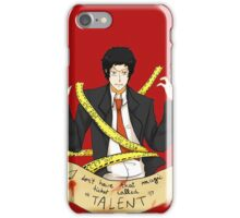 "That ticket called ""TALENT"" iPhone Case/Skin"