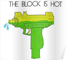 Block Is Hot Poster