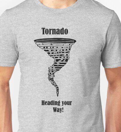 Tornado heading your way! T-Shirt