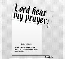 Lord Hear My Prayer by jshbny
