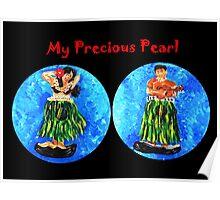 My Precious Pearl Poster