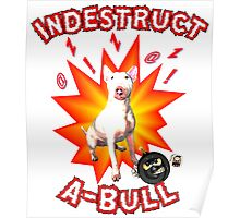 Indesctruct-a-Bull Poster