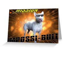 Impossi-Bull! Greeting Card