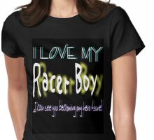I Love My Racer Boy Womens Fitted T-Shirt