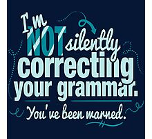 Silently Correcting Your Grammar Photographic Print