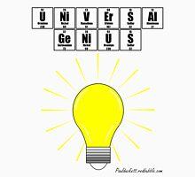 UNiVErSAl GeNiUS - black text Unisex T-Shirt