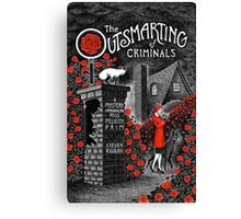 The Outsmarting of Criminals Canvas Print