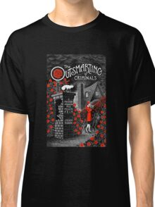 The Outsmarting of Criminals Classic T-Shirt