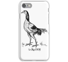Le Big COCK! iPhone Case/Skin