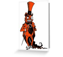 The Presumably Pompous Pumpkin Man Greeting Card
