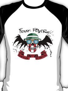 Freak Power T-Shirt