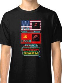 USA USSR Enough Obama Classic T-Shirt
