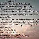 """""""I THINK"""" by trisha22"""