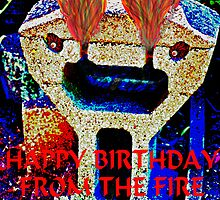 HAPPY BIRTHDAY FROM THE FIRE BREATHING TIKI by SMOKEYDOGSOCKS