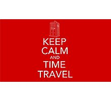 Keep calm and time travel (Doctor who) Photographic Print