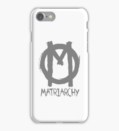 matriarchy iPhone Case/Skin