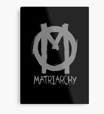 matriarchy Metal Print