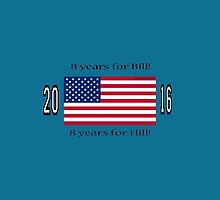8 years for Bill!   8 years for Hill! by Kricket-Kountry