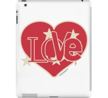LOVE...from the Heart! iPad Case/Skin
