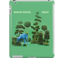 BUSH by SNOOP DOGG iPad Case/Skin