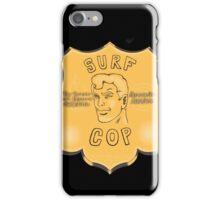 Surf Cop iPhone Case/Skin