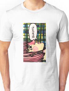 Boring Unisex T-Shirt