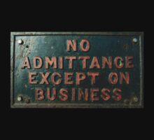 No Admittance  Baby Tee