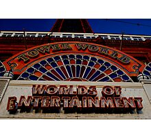 Blackpool: A World of Entertainment...for the wrong resons. Photographic Print