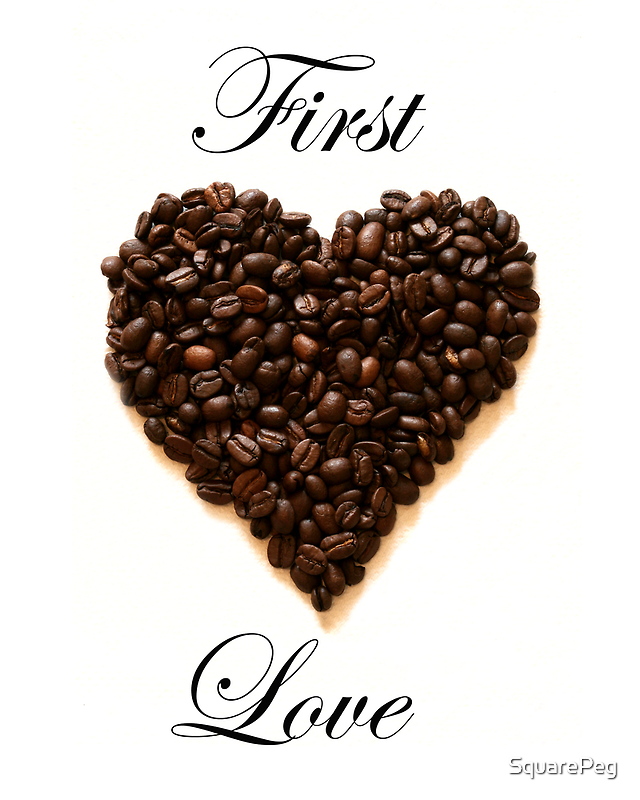 First Love by SquarePeg