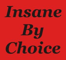 Insane By Choice by Gregory John O'Flaherty