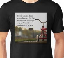 Giving Up the Stories Unisex T-Shirt