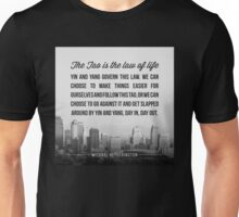 The Tao is the Law of Life Unisex T-Shirt