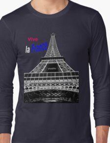 Vive la France! Long Sleeve T-Shirt