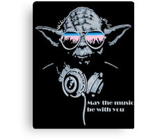 May The Music Be With You Canvas Print