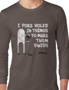 Swiss Happens! Long Sleeve T-Shirt
